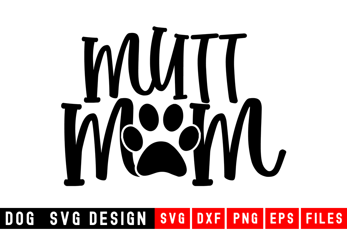 Mutt Mom svg|Fur Mom SVG|Animal and Pet svg example image 1