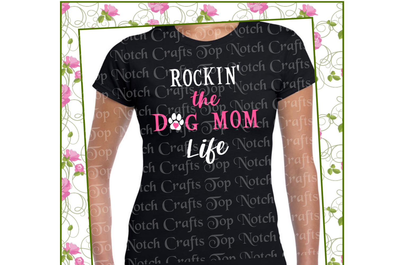 Rockin' The Dog Mom Life Design File example image 2