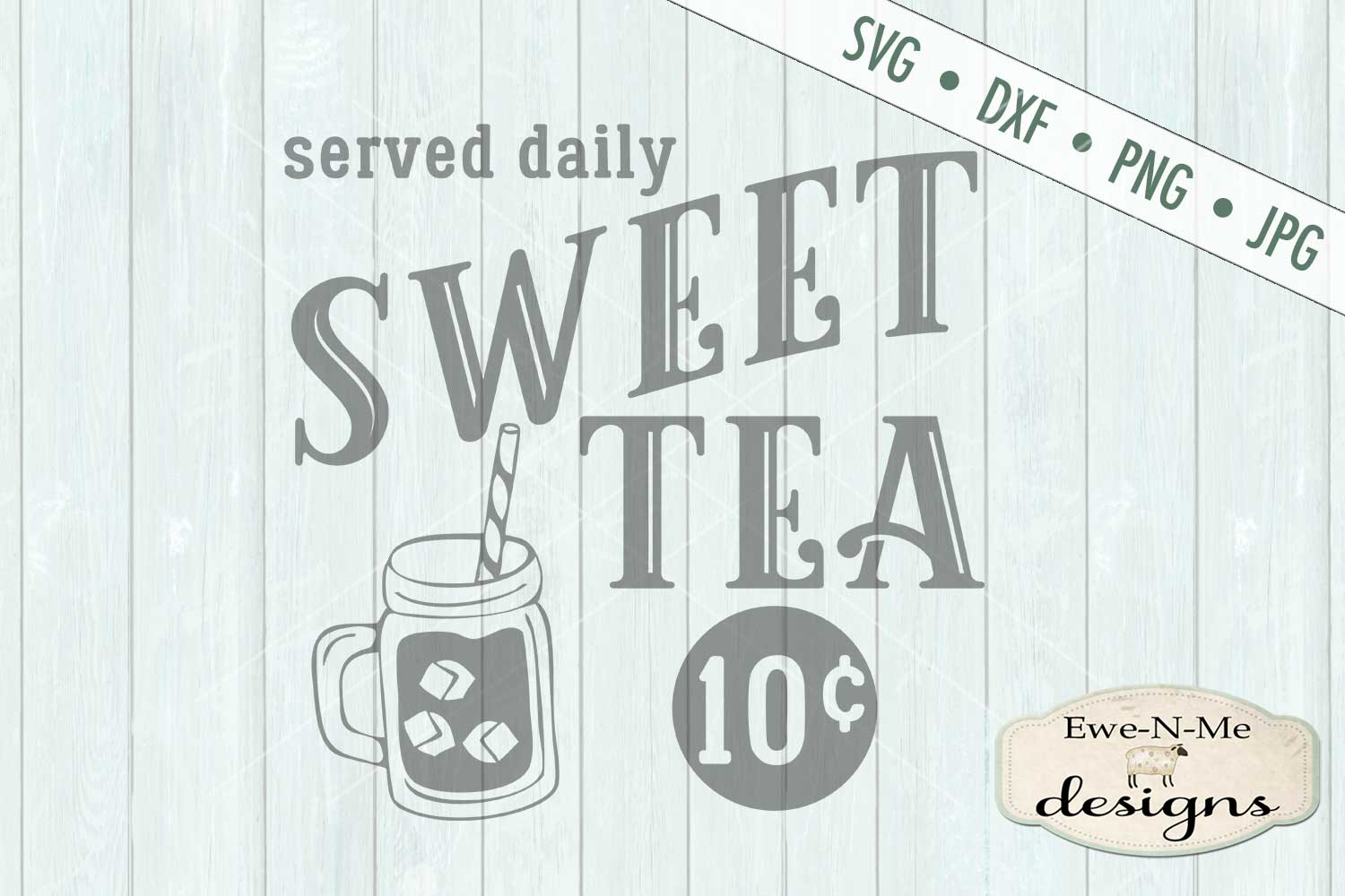 Sweet Tea Served Daily SVG DXF Files example image 2