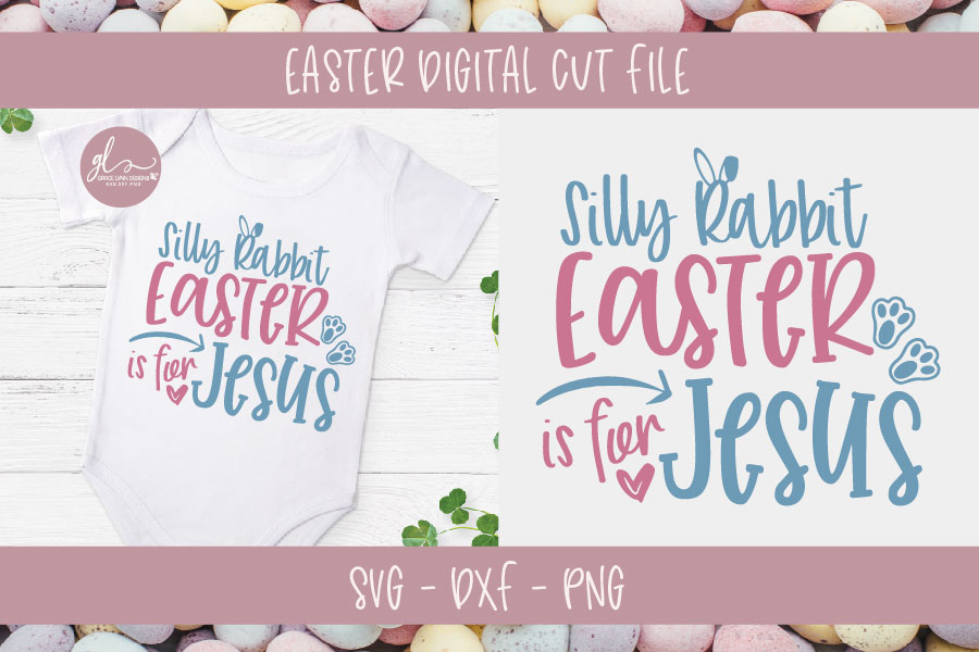 Silly Rabbit Easter Is For Jesus - Easter SVG Cut File example image 1
