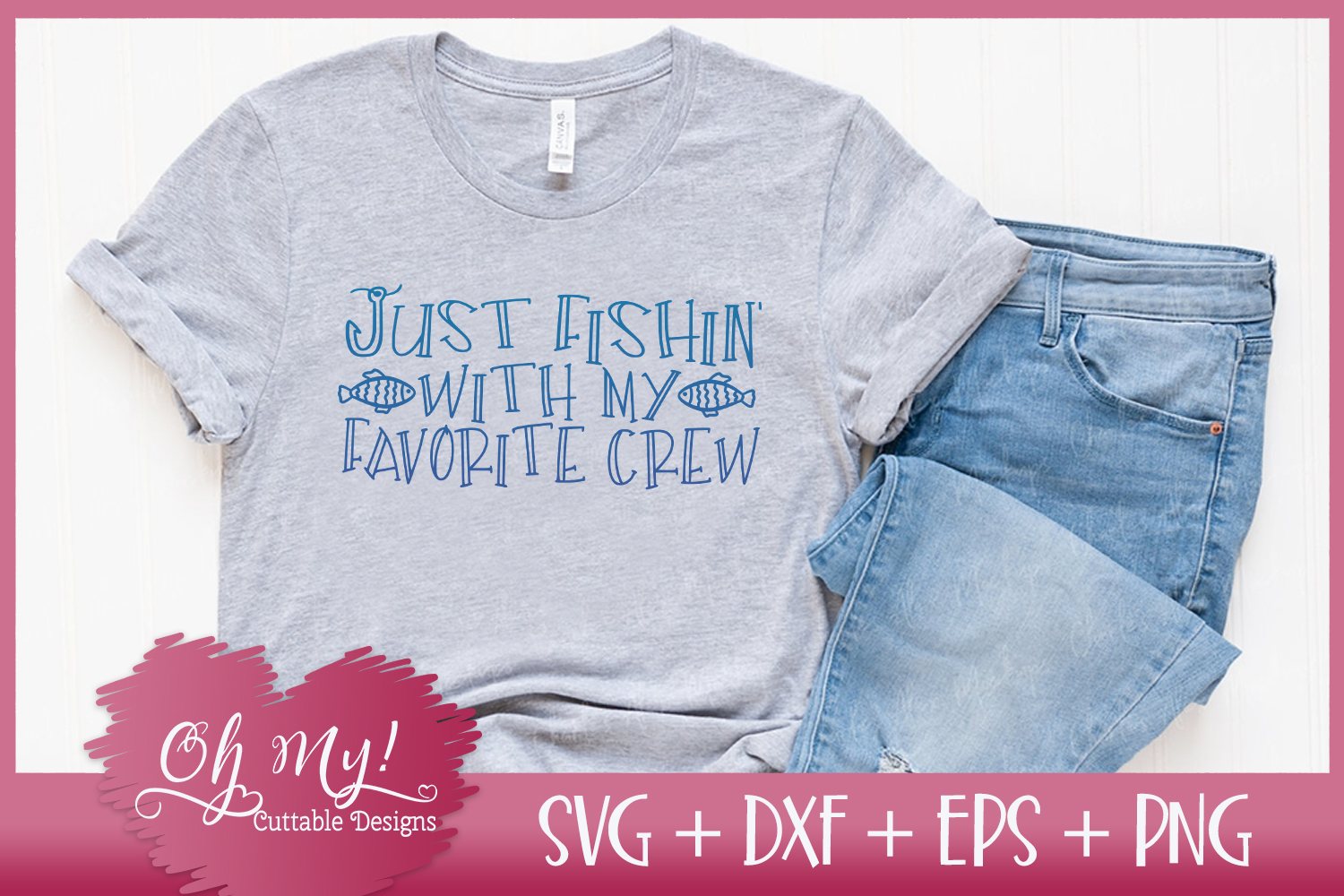 Just Fishin With My Favorite Crew - SVG DXF EPS PNG Cutting example image 1
