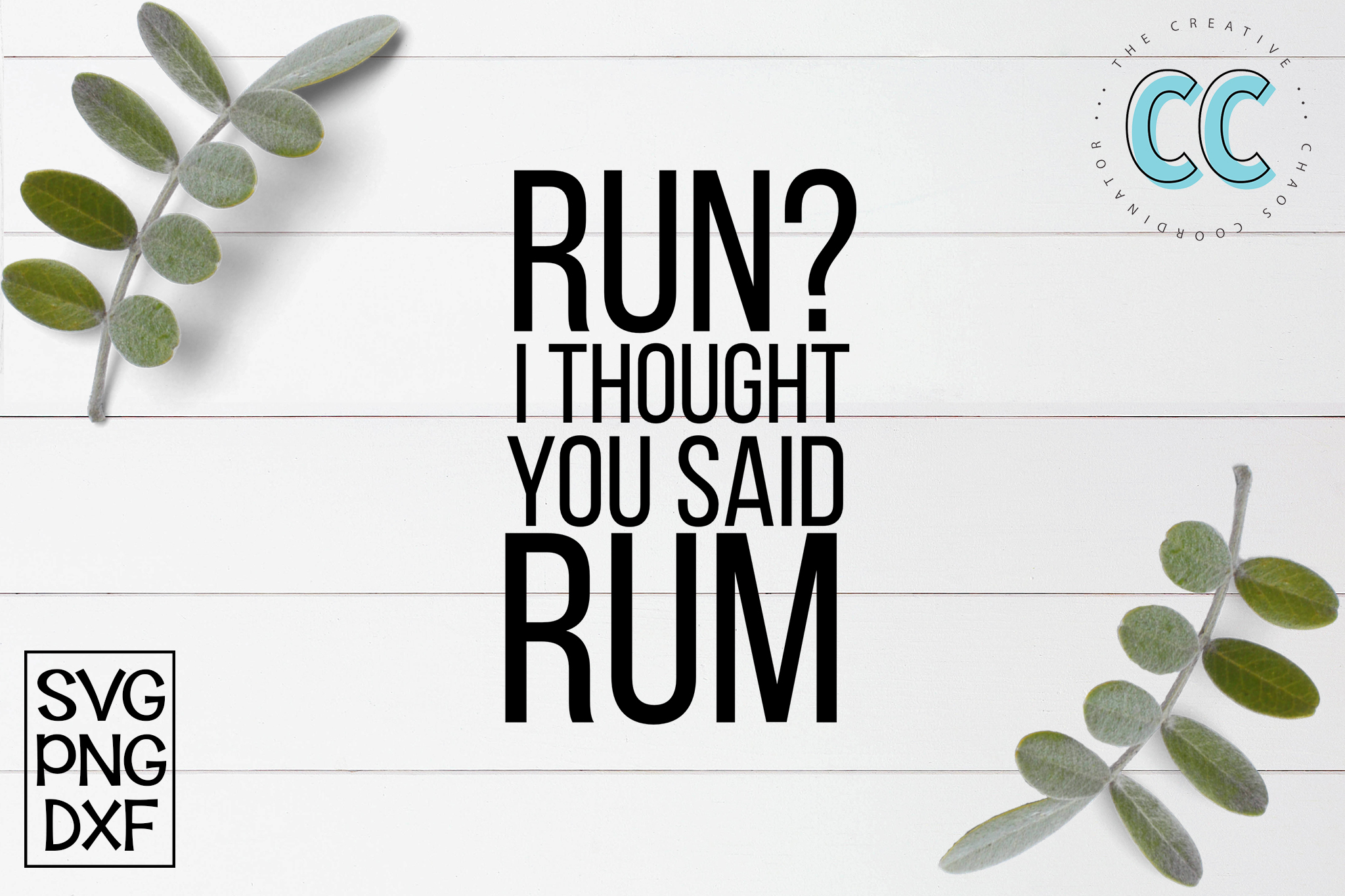 Run - I Thought You Said Rum example image 1