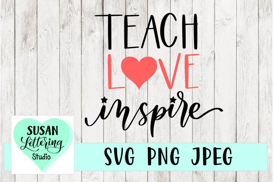 Teach Love Inspire, Teacher Love Heart SVG, JPEG, PNG example image 1