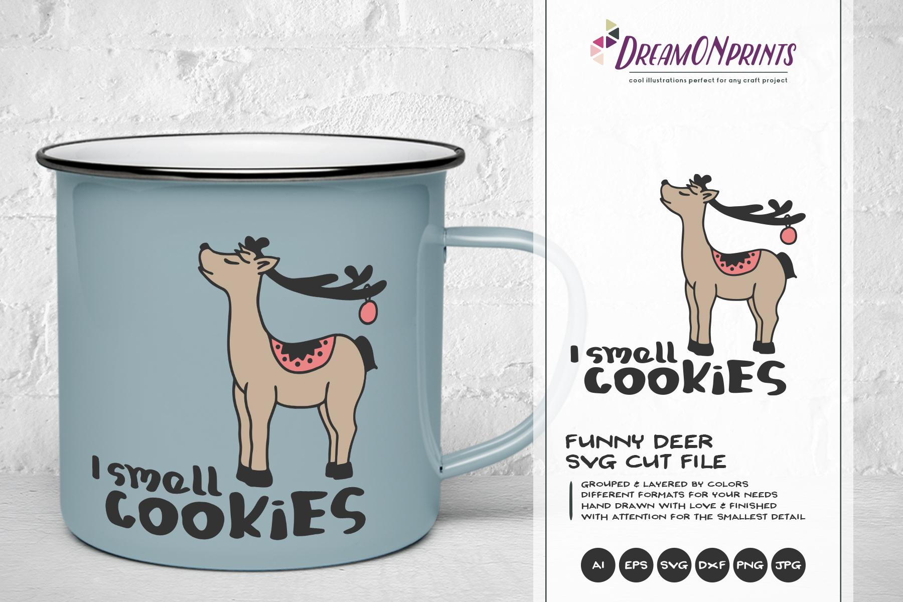 I Smell Cookies| Fun Deer SVG | Funny Christmas SVG example image 1