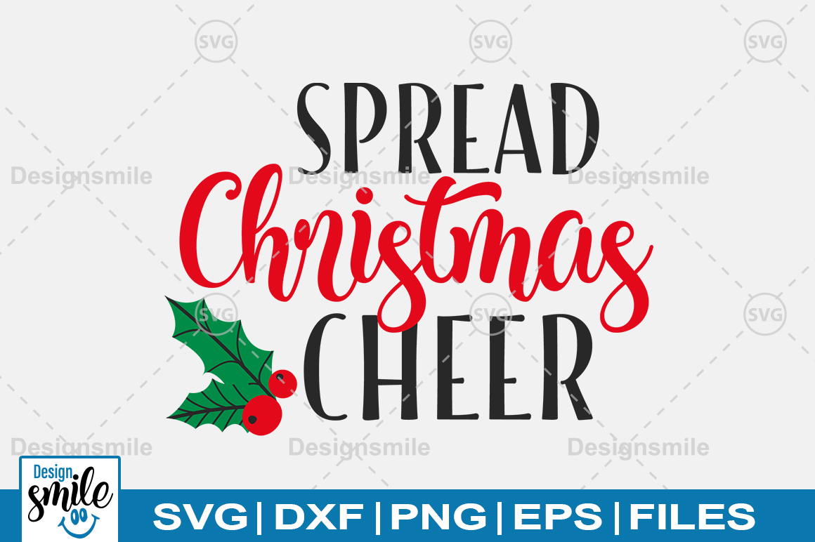 Spread Christmas Cheer SVG DXF PNG EPS Cutting Files example image 1