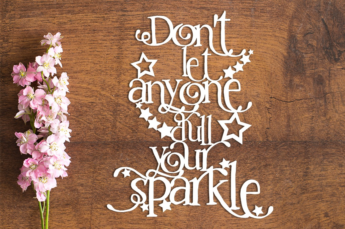Dull Your Sparkle - Paper Cutting Template example image 1