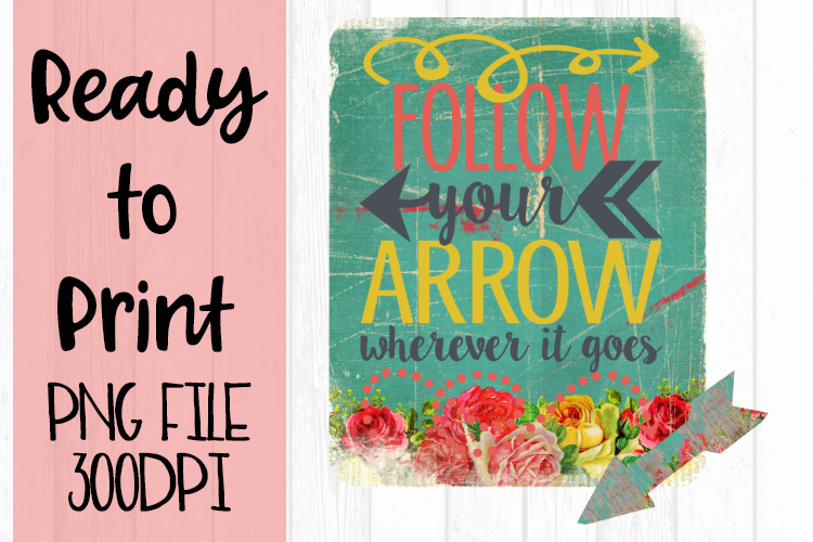 Follow your Arrow Ready to Print example image 1