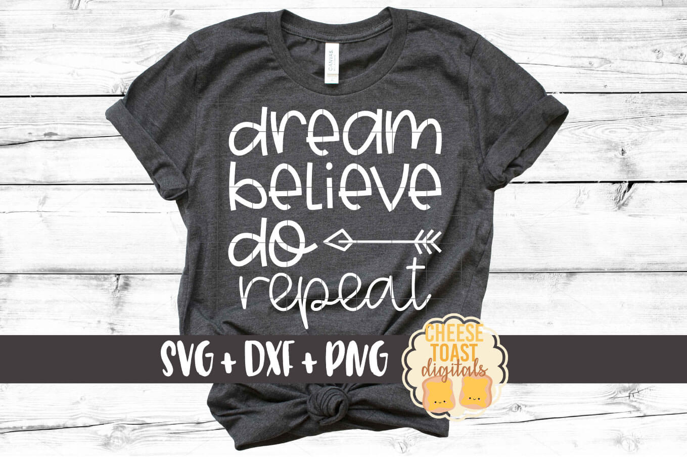 Dream Believe Do Repeat - Motivational SVG PNG DXF Files example image 1