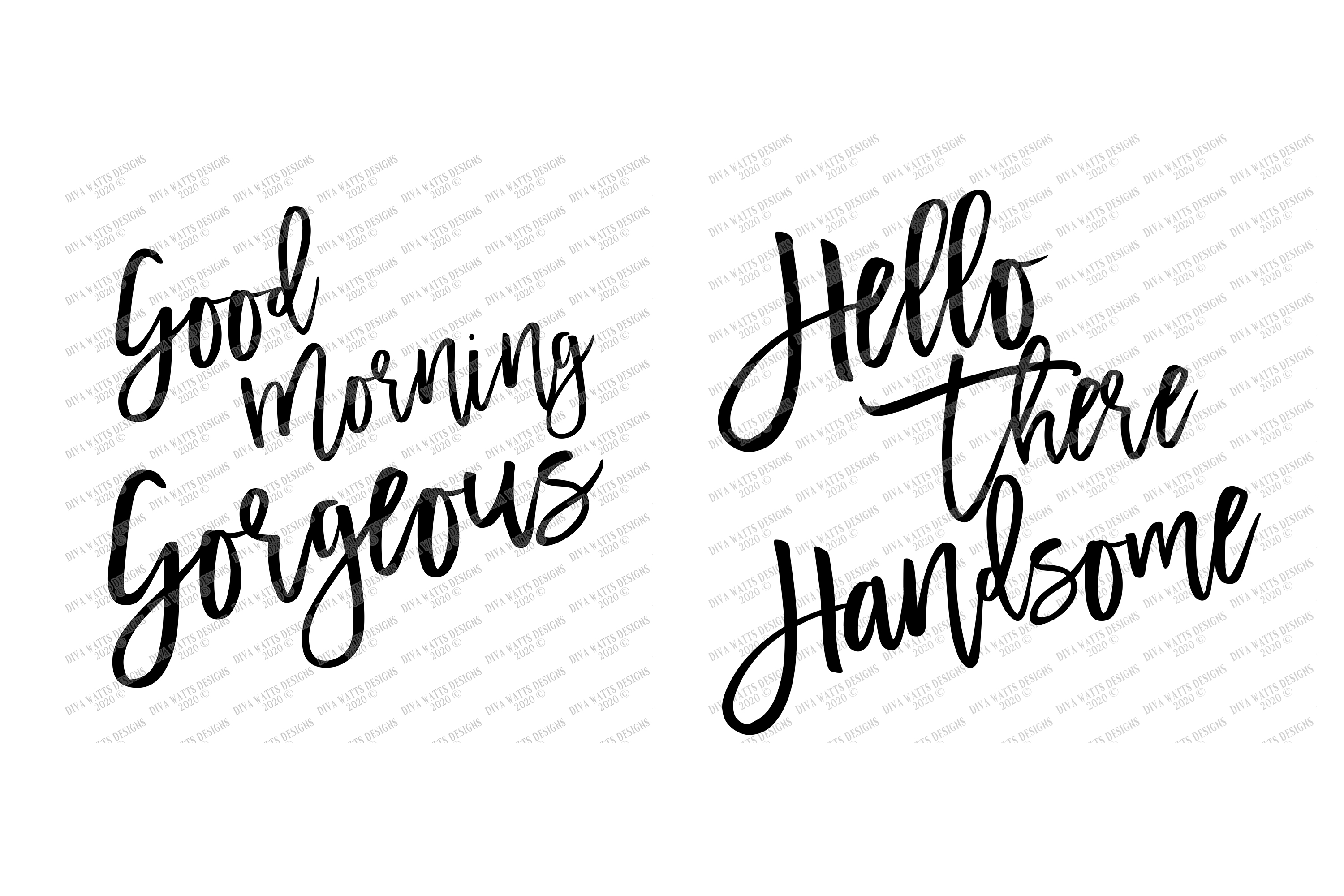 Good Morning Gorgeous Hello there Handsome Cutting Files Se example image 2