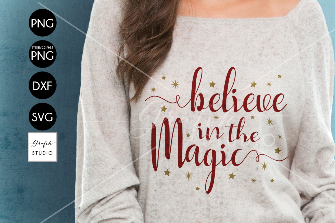 Believe in the Magic CHRISTMAS SVG for Cricut example image 1