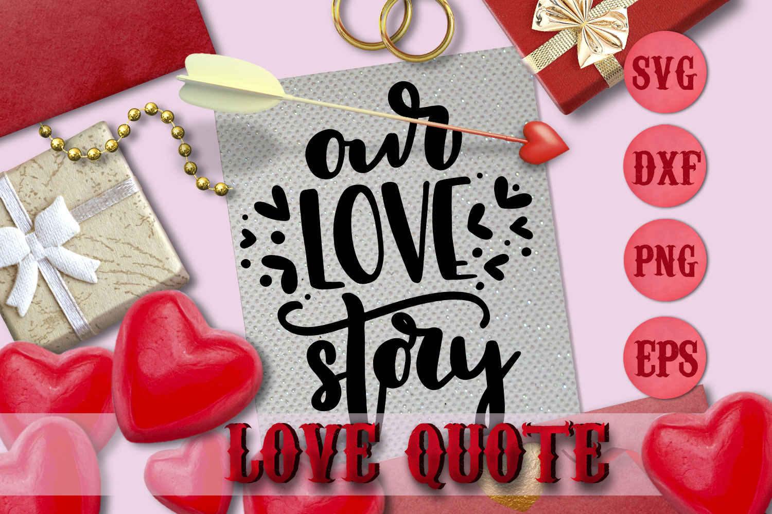 OUR LOVE STORY quote Valentine svg Love SVG for t-shirt example image 1