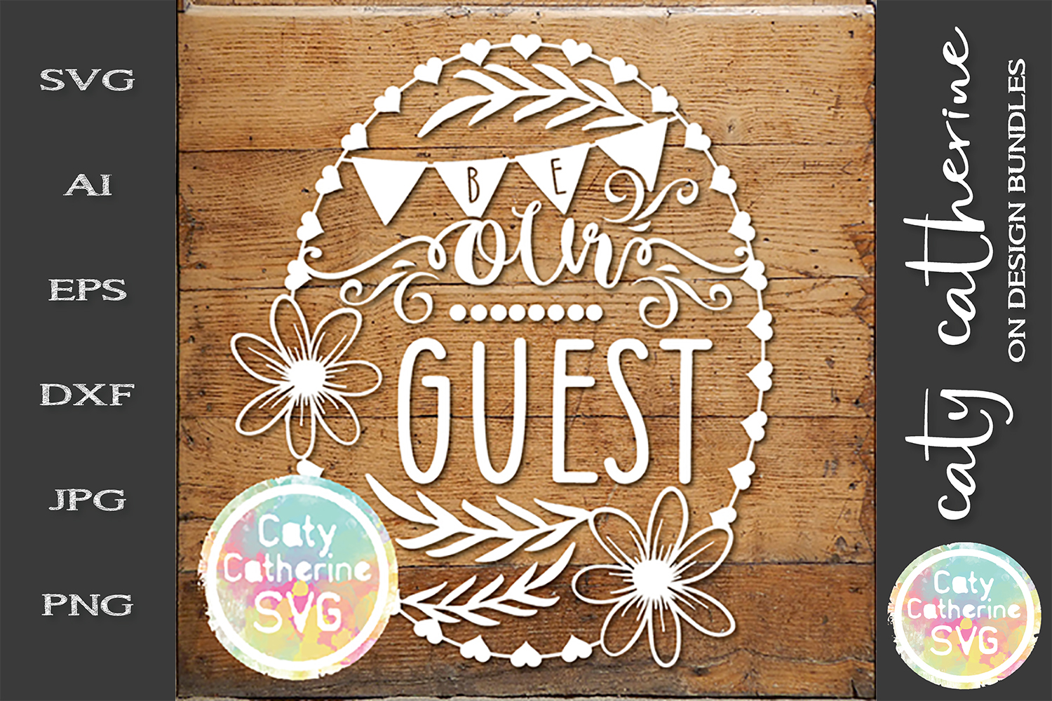 Be Our Guest Home Wooden Sign SVG Cut File example image 1