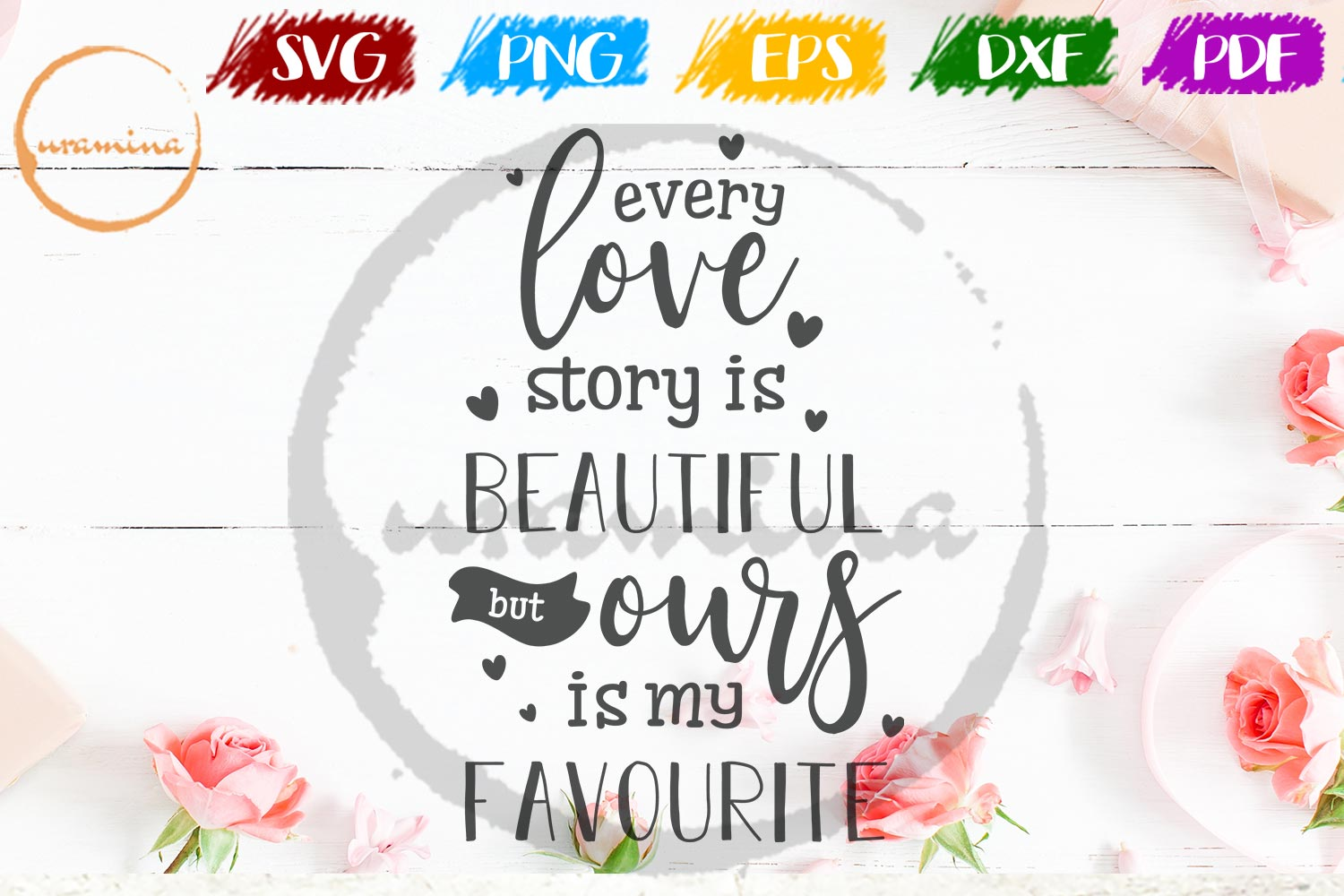 Every Love Story Is Beautiful Valentine SVG PDF PNG example image 1