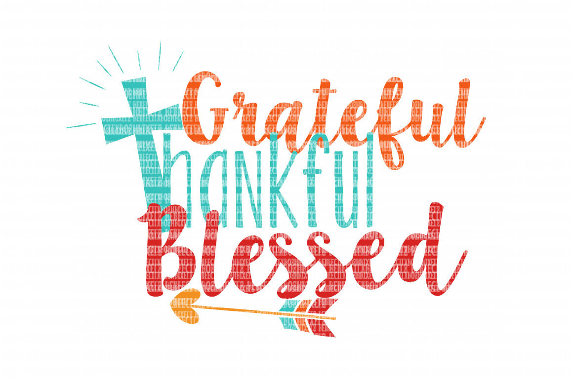 Grateful Thankful Blessed SVG Files for Cricut Design Space and Silhouette Studio SVG for Cricut Scrapbooking Printable Clipart Scrapbooking example image 1