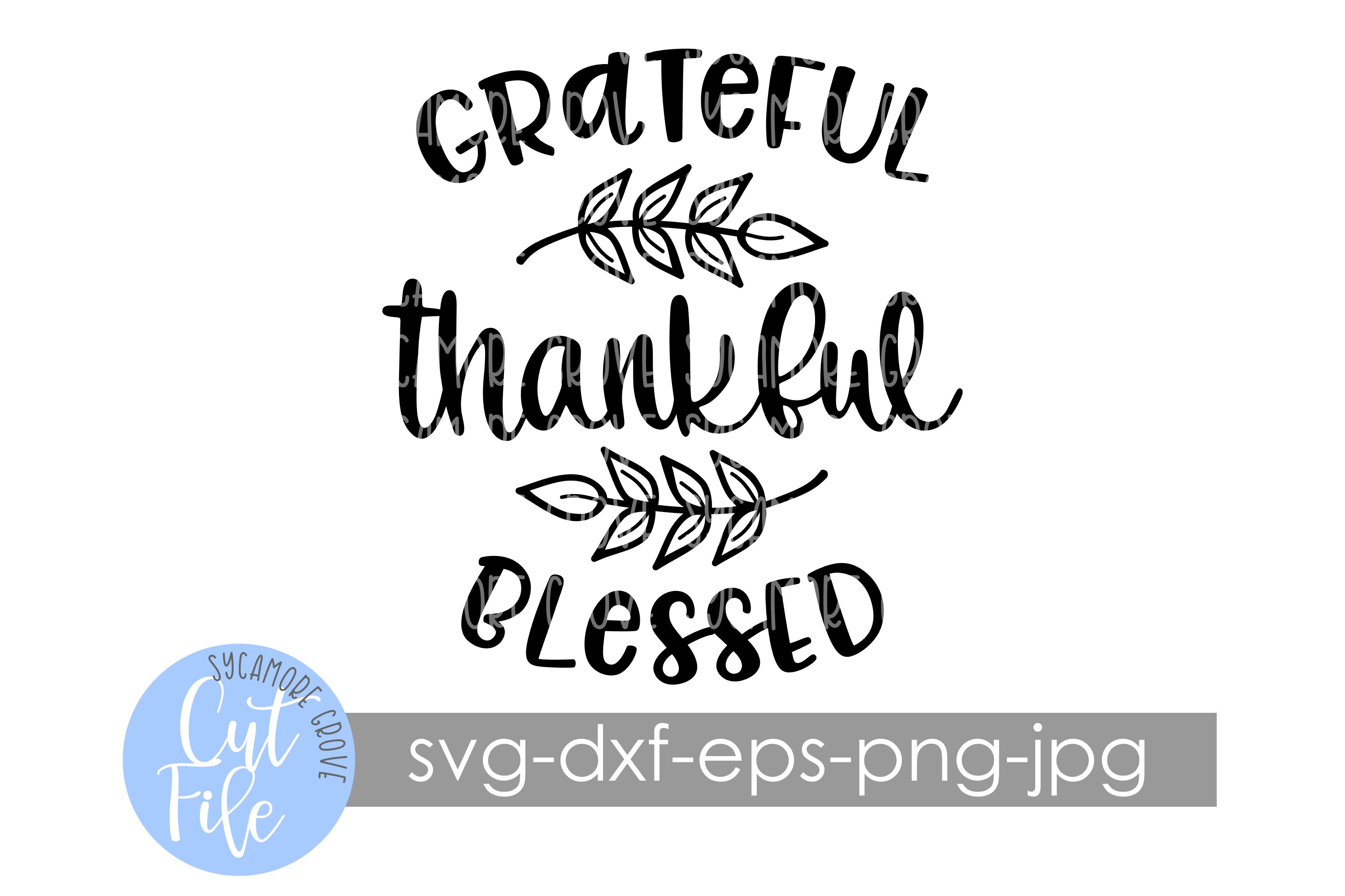 Grateful Thankful Blessed SVG example image 5