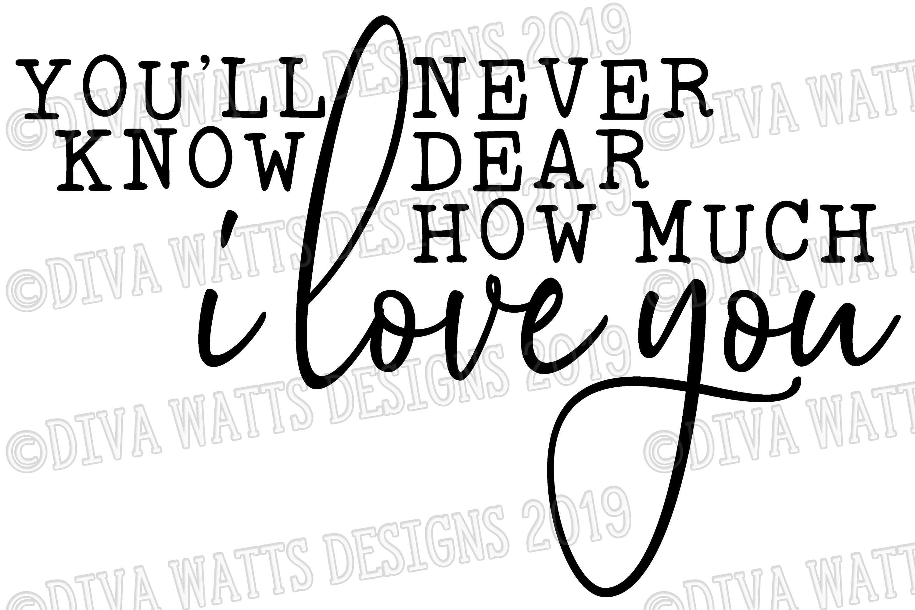 You'll Never Know Dear How Much I Love You - Cutting File example image 2