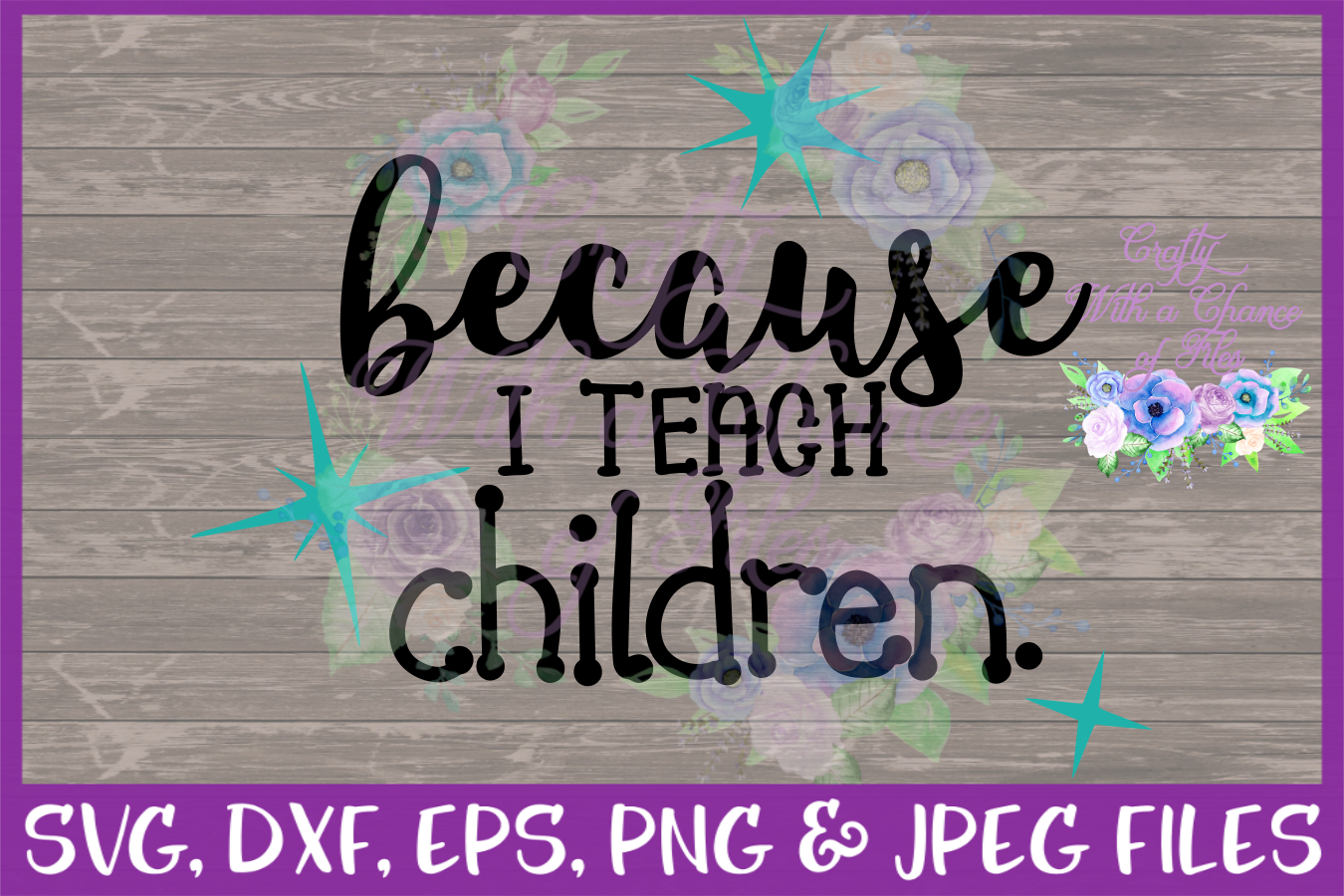 Because I Teach Children SVG - Christmas Gift Designs example image 2