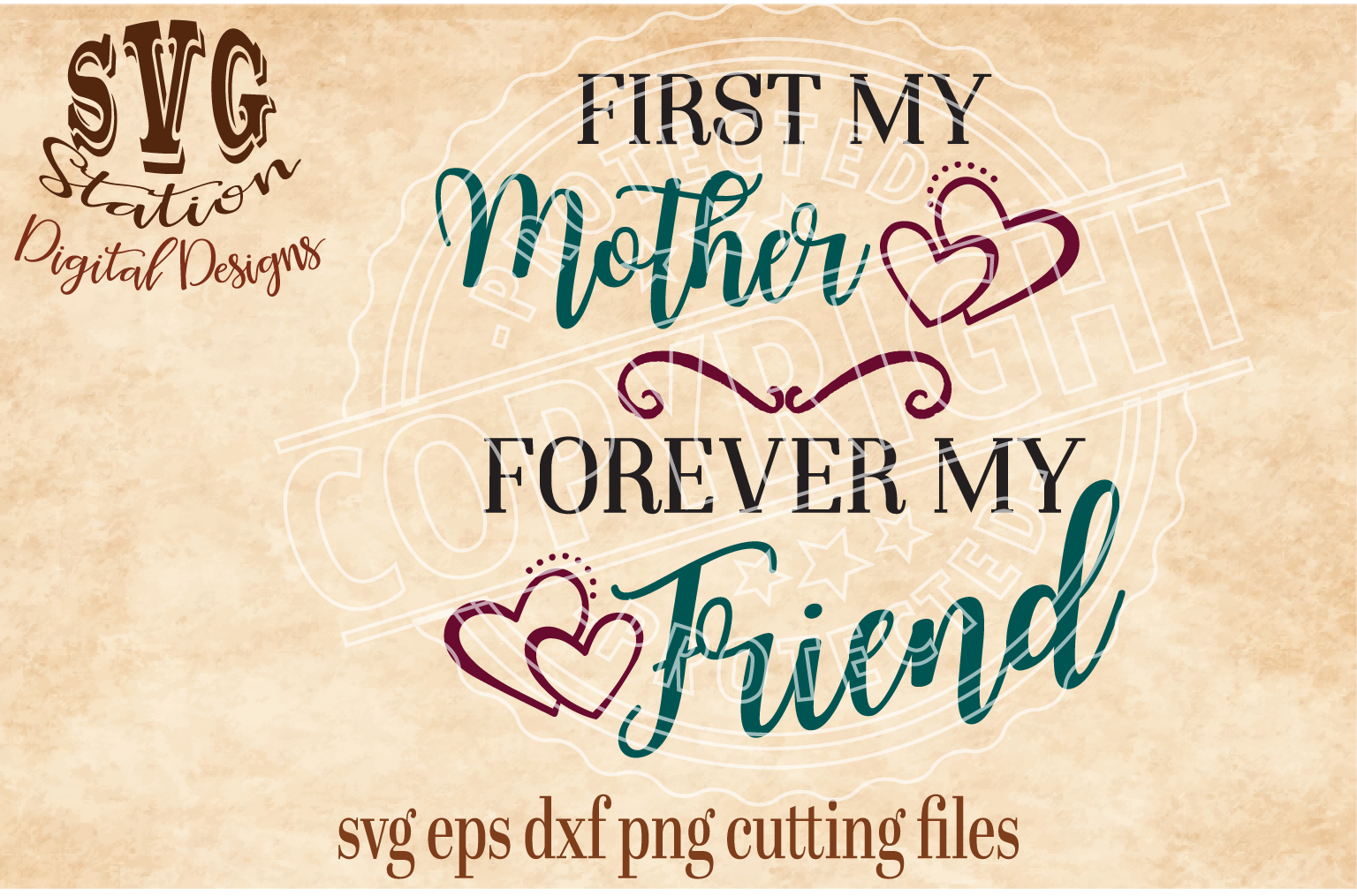 First My Mother Forever My Friend Cut File example image 1