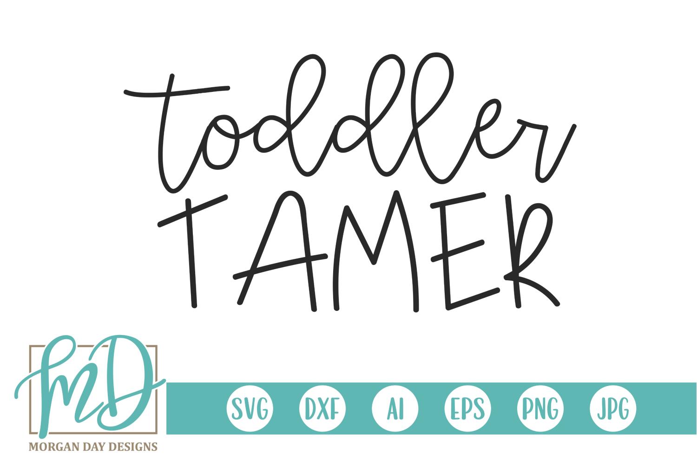 Kids - Chaos - Mom - Toddler Tamer SVG example image 1