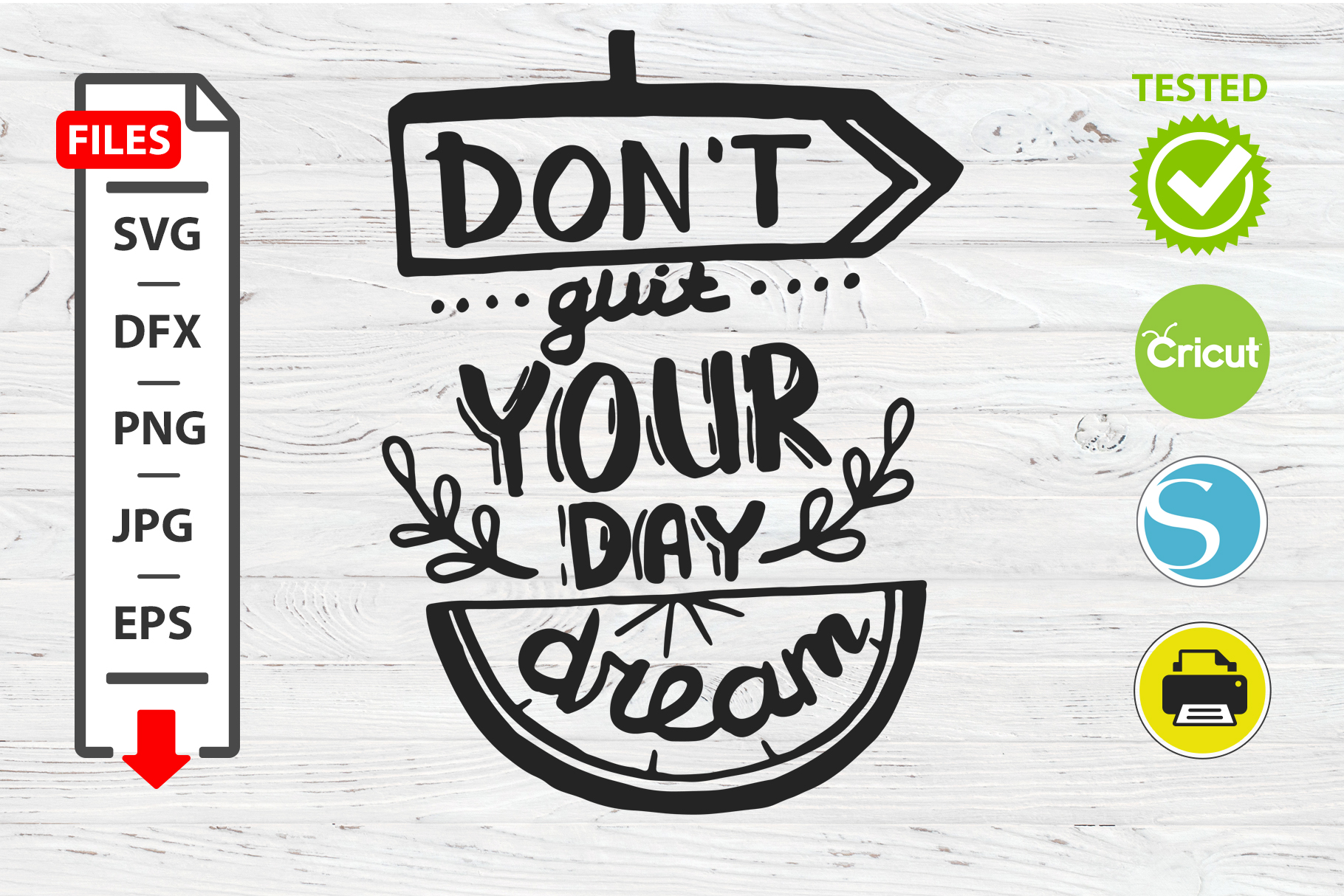 Don't quit your day dream motivational quote SVG Cricut example image 1