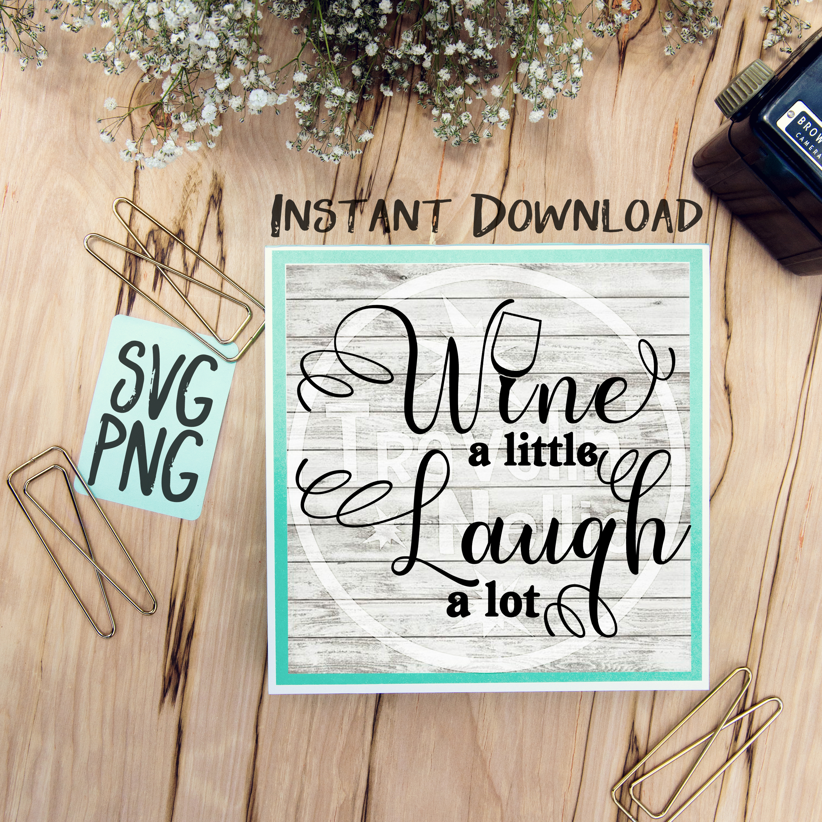 Wine A Little Laugh A Lot SVG Image Design for Vinyl Cutters Print DIY Shirt Design Wine Lovers example image 1