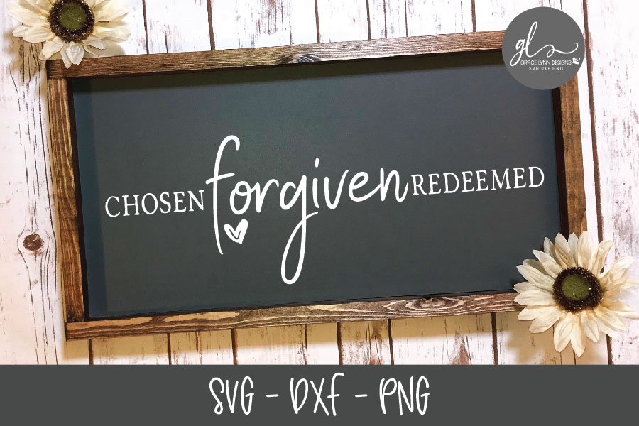 Chosen Forgiven Redeemed - SVG Cut File example image 1