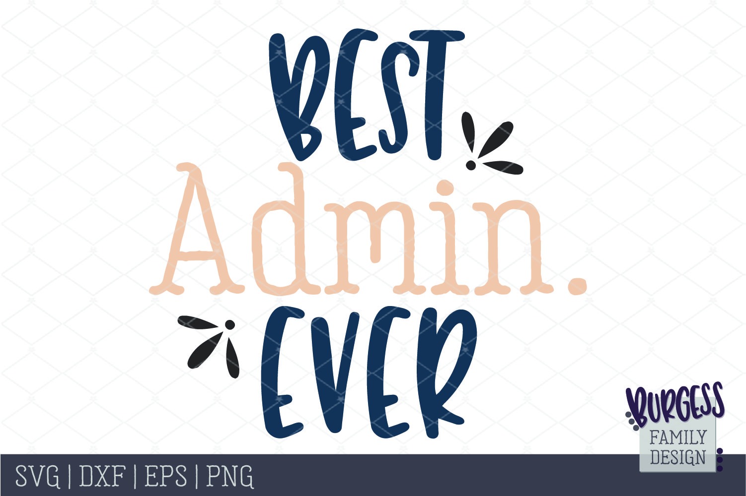 Best admin ever | SVG DXF EPS PNG example image 2