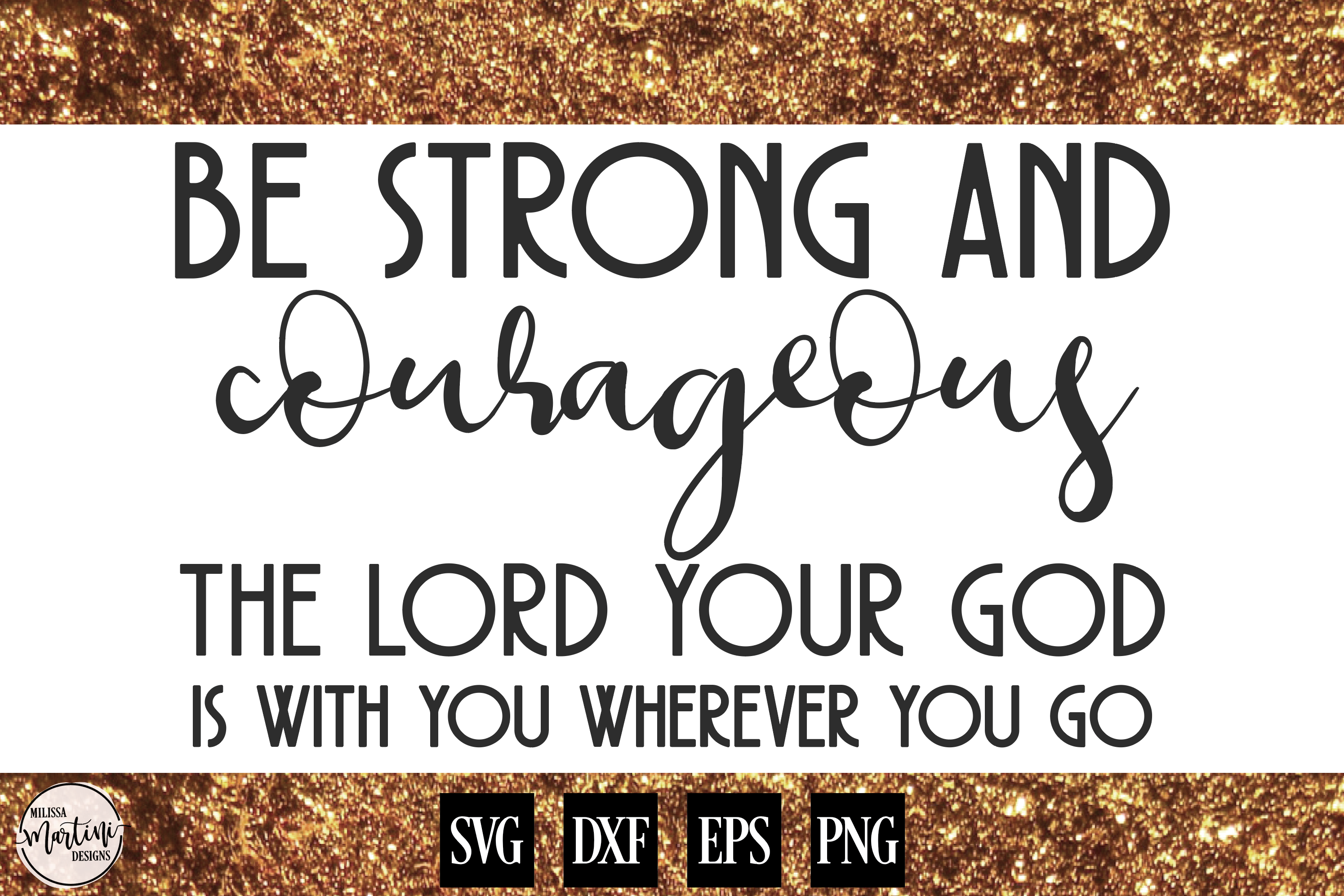 Be Strong and Courageous example image 1