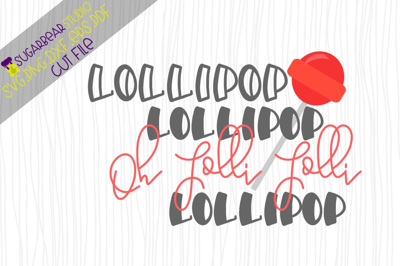 Lollipop Lollipop Oh Lolli Lolli SVG example image 1