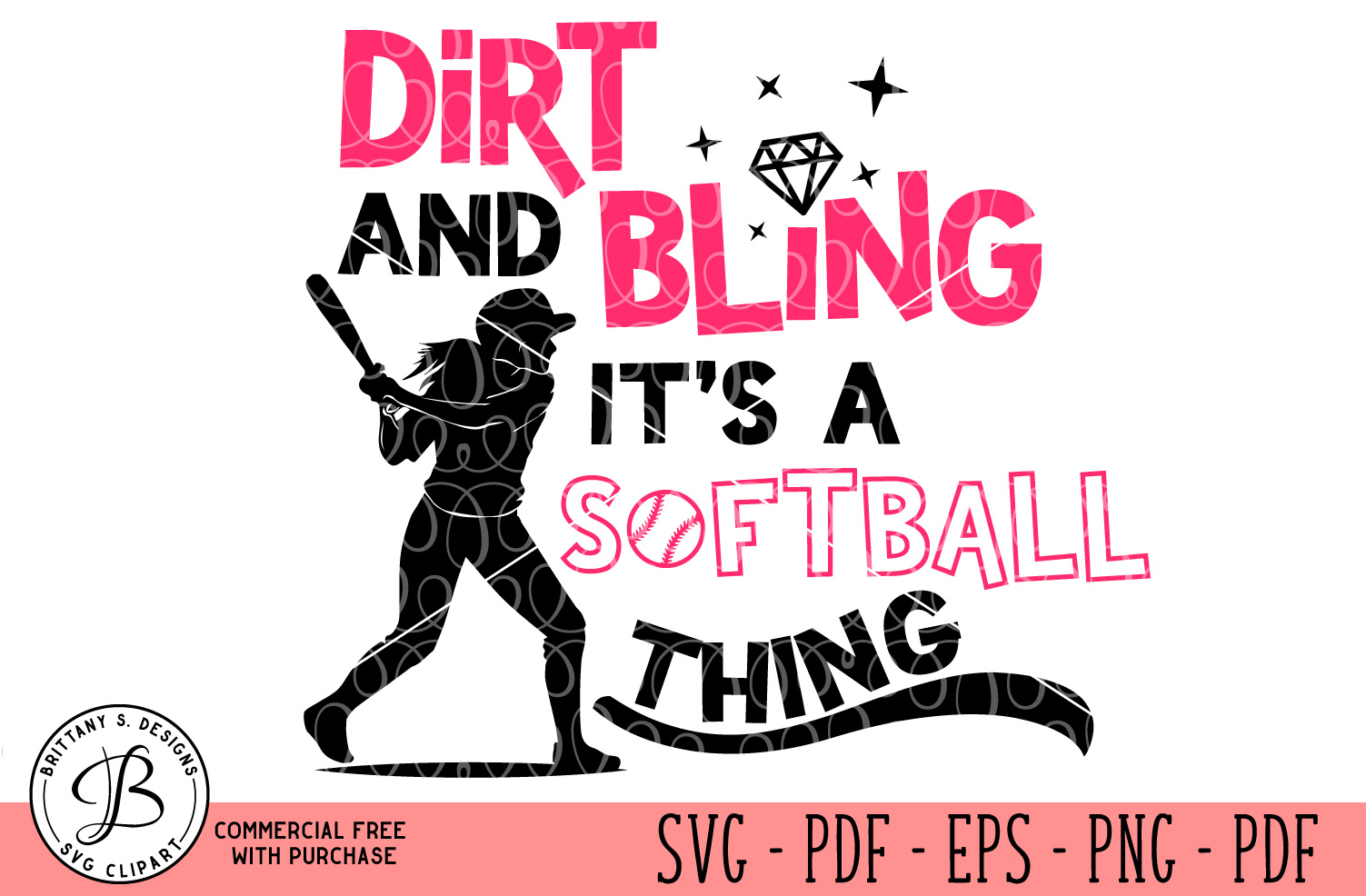 Dirt and Bling, It's a softball thing SVG example image 1