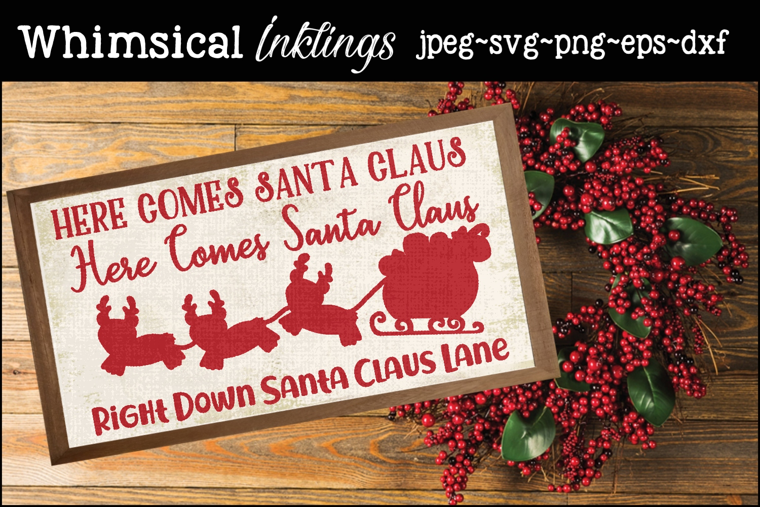 Here Comes Santa Claus SVG example image 1