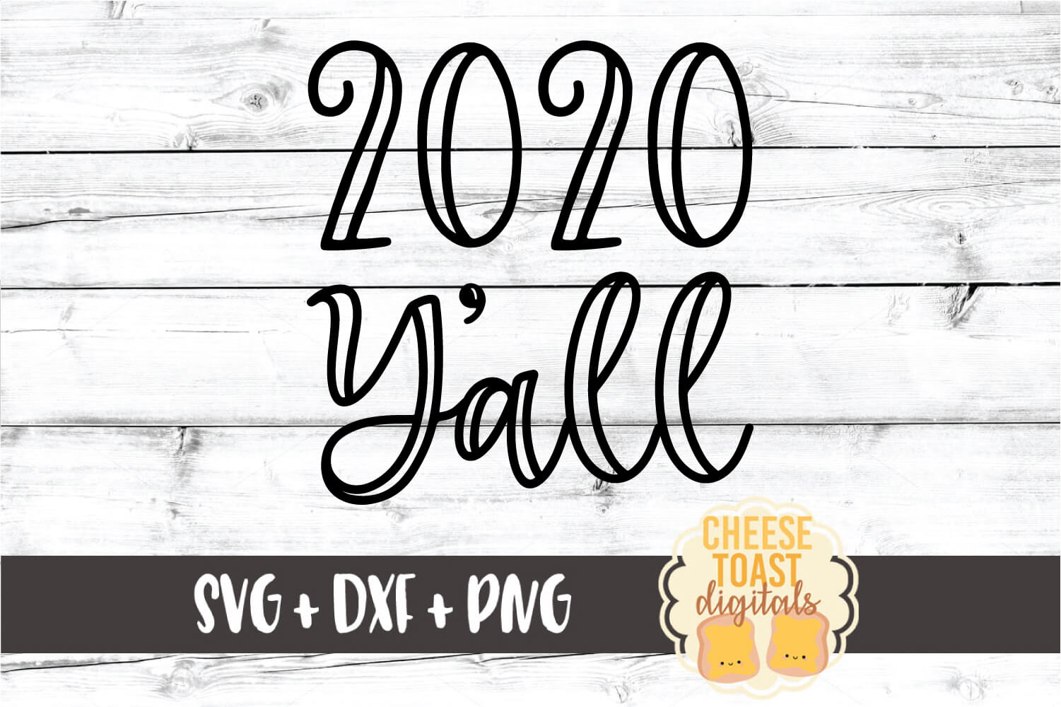 2020 Y'all - New Year SVG PNG DXF Cut Files example image 2