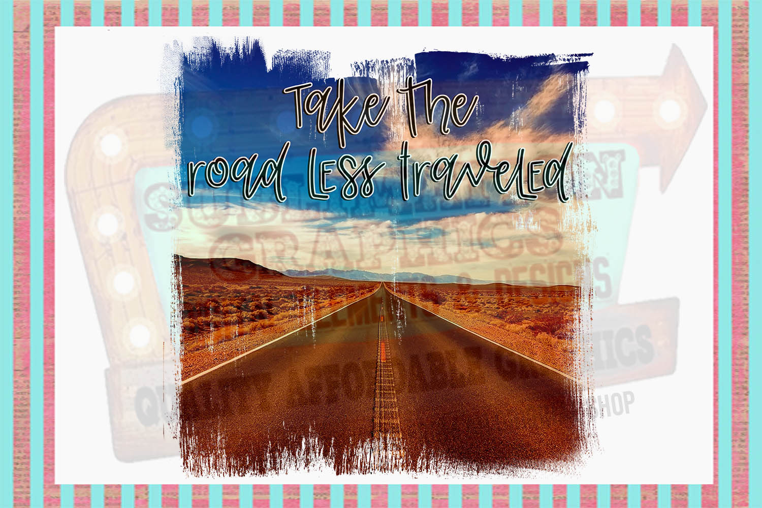 take the road less traveled sublimation digital download