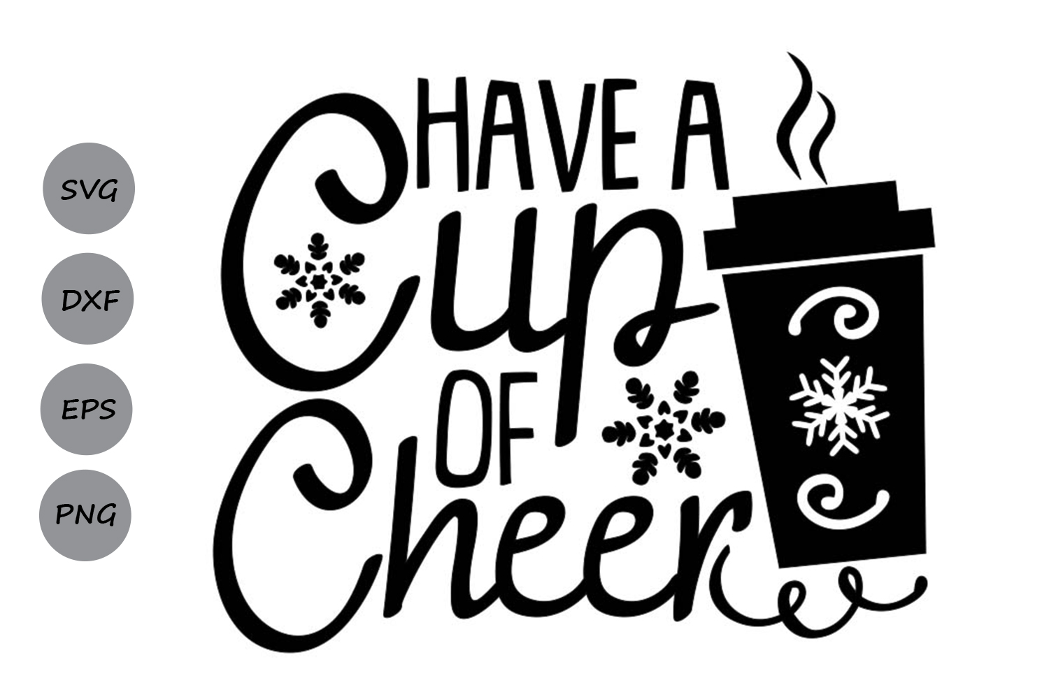 Have A Cup Of Cheer Svg, Christmas Svg, Coffee Svg, Winter. example image 2
