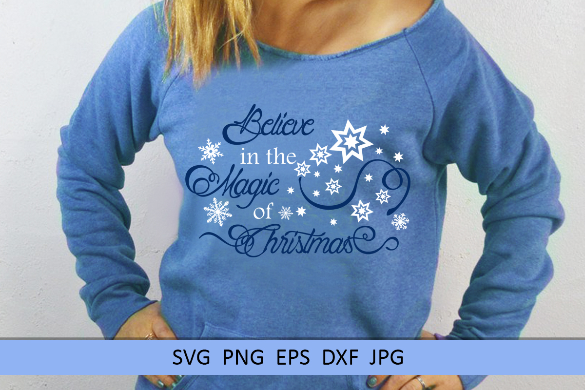 Christmas svg Believe in the magic of Christmas Winter svg example image 3