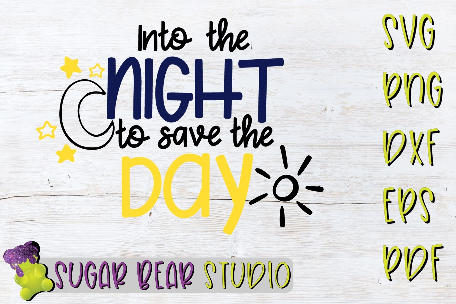 Into The Night To Save The Day SVG example image 1