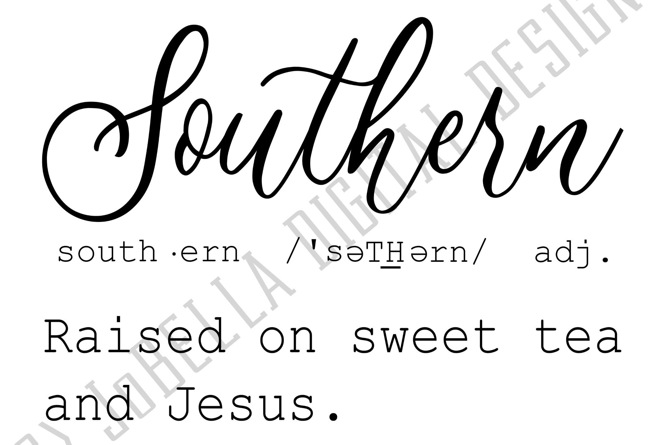 Southern Definition SVG, Sublimation PNG and Printable example image 3