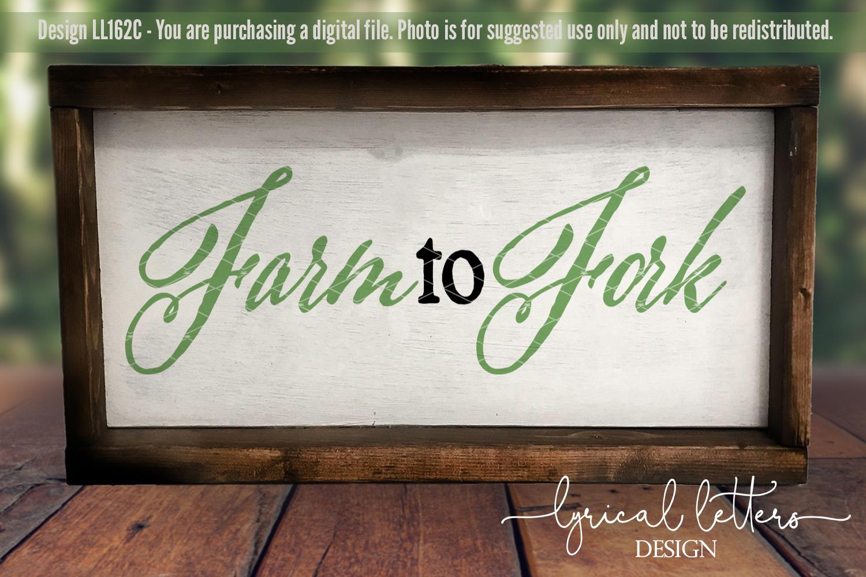 Farm to Fork Farmhouse SVG Cut File LL162C example image 2