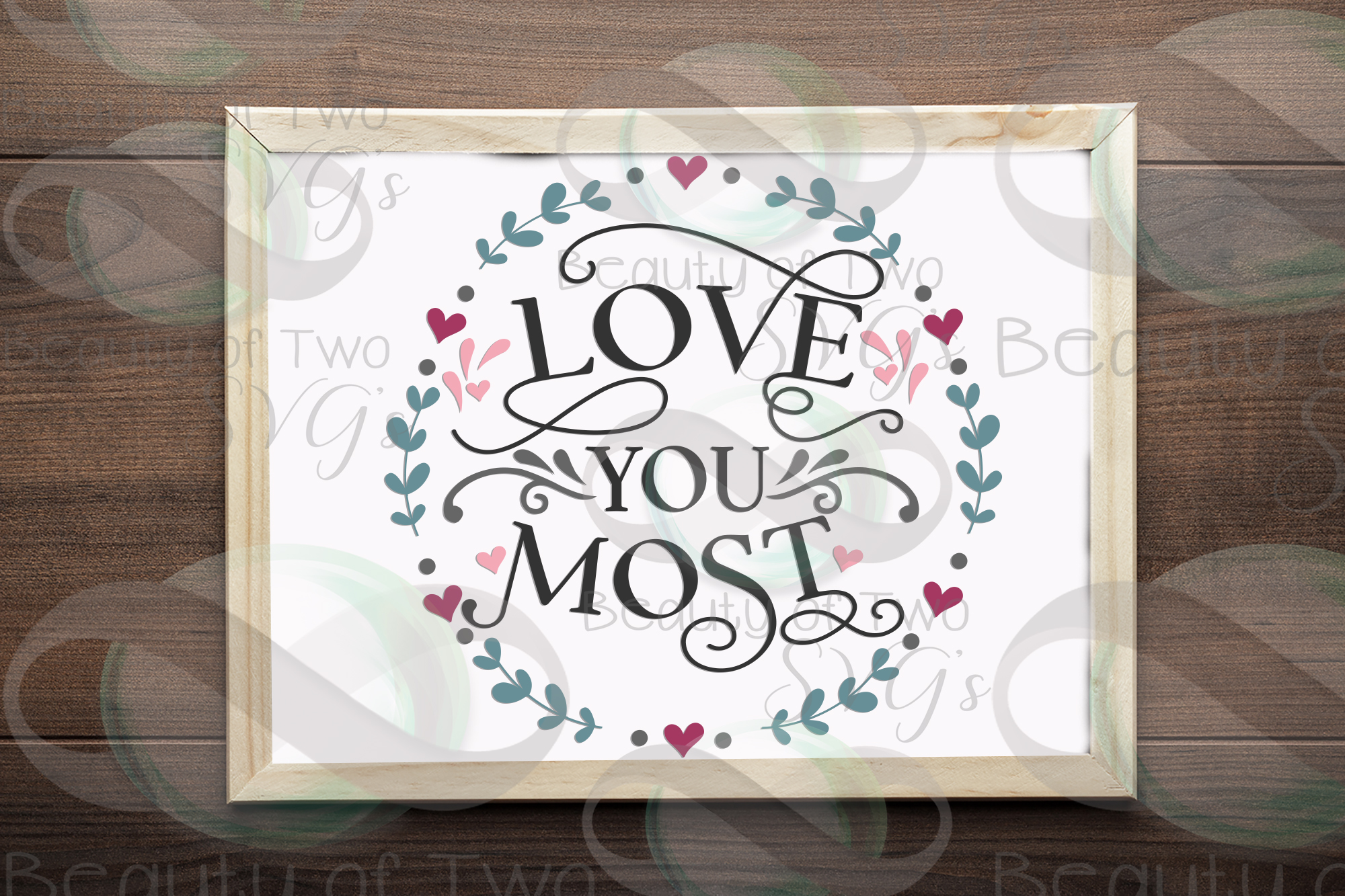 Farmhouse Valentines Love you most wreath svg, love svg example image 2