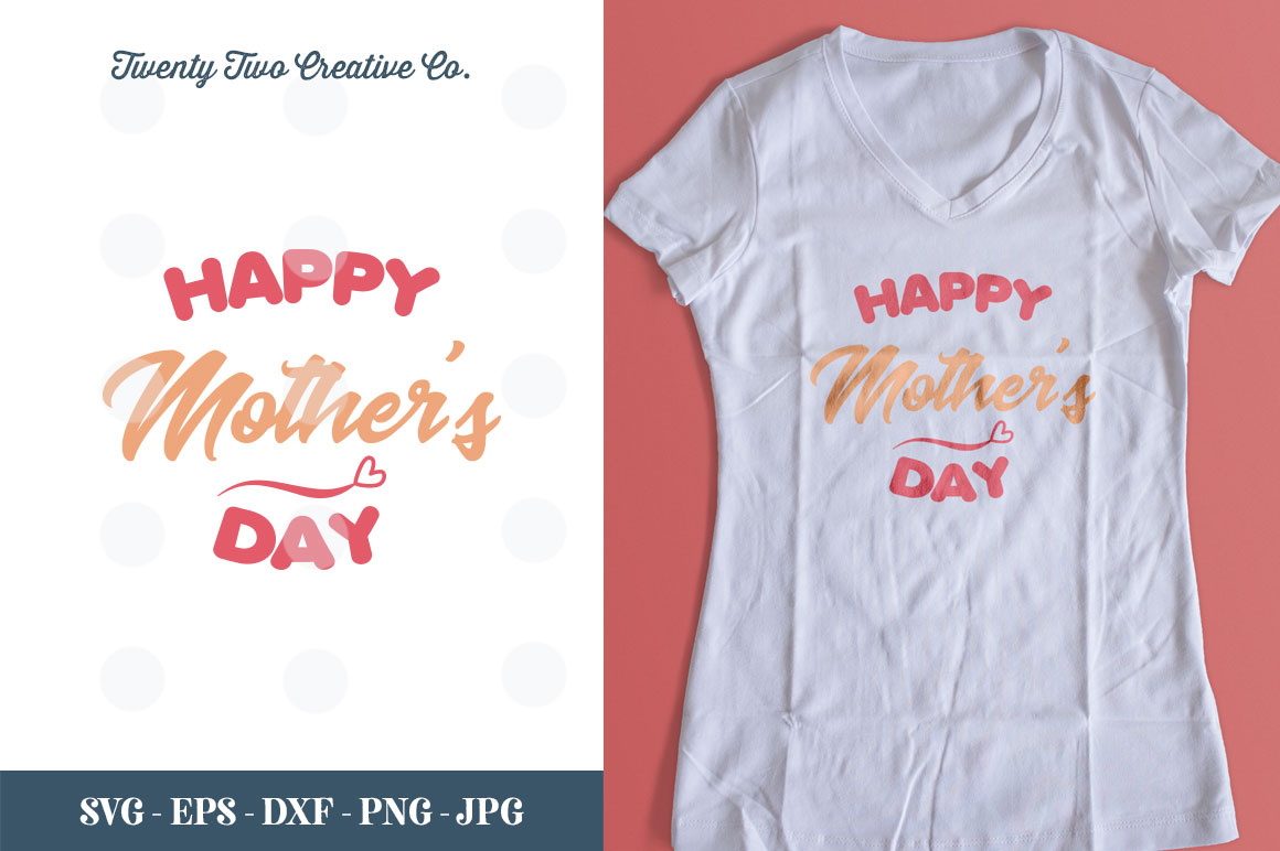 Happy Mother's Day Cut File - SVG, DXF, PNG, EPS, JPG example image 1