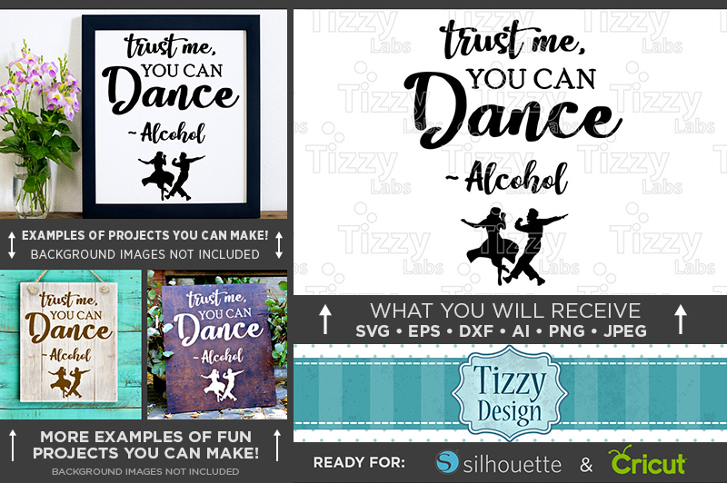 Trust Me You Can Dance Alcohol Wedding SVG File - 5504 example image 1