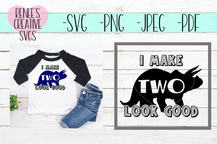I make 2 look good | Birthday | SVG Cutting File example image 1
