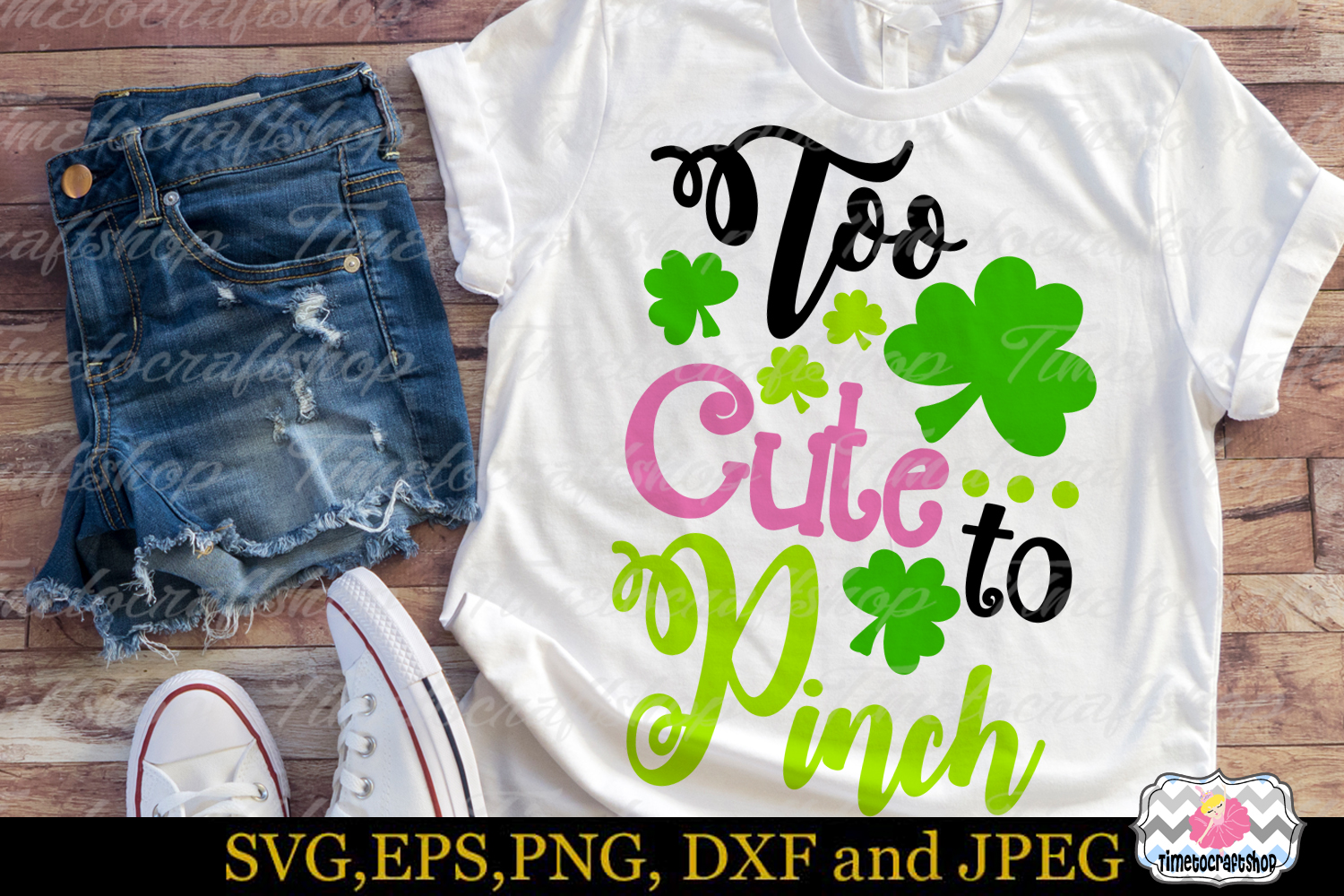 SVG, Dxf, Eps & Png St Patrick's Day Too Cute to Pinch example image 1