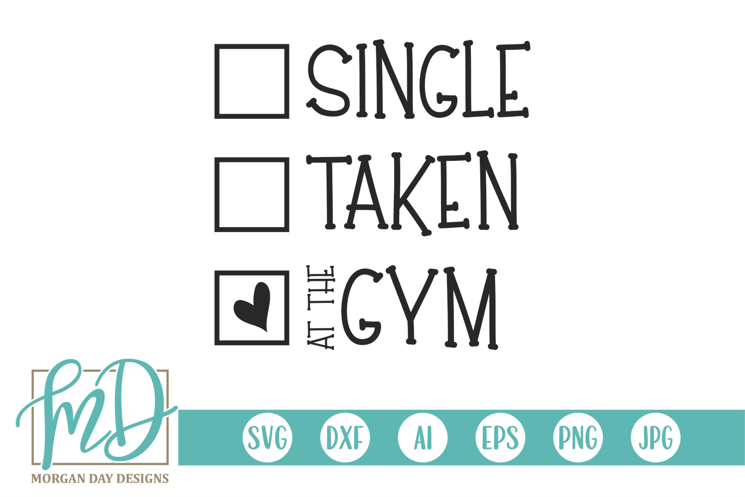 Valentine - Fitness - Single Taken At The Gym SVG example image 2