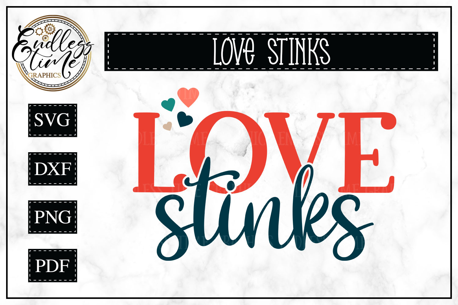 Love Stinks- An Anti - Valentine's Day SVG example image 1