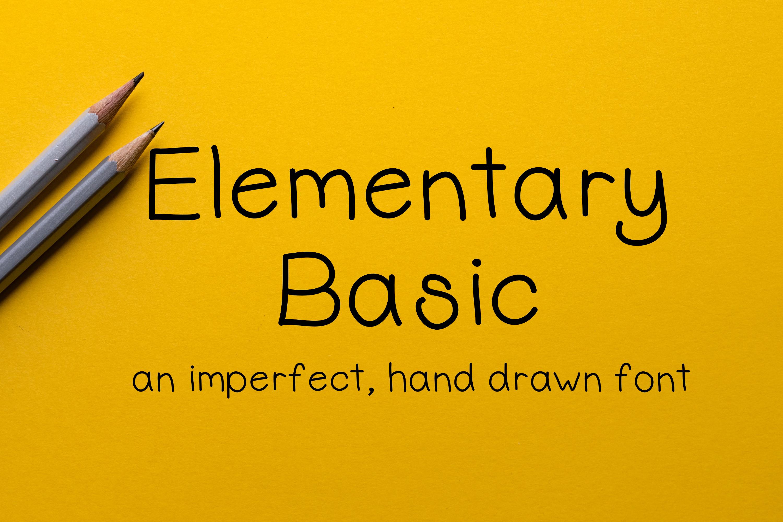 Elementary Basic - Hand Drawn Font - Handwritten Font example image 1