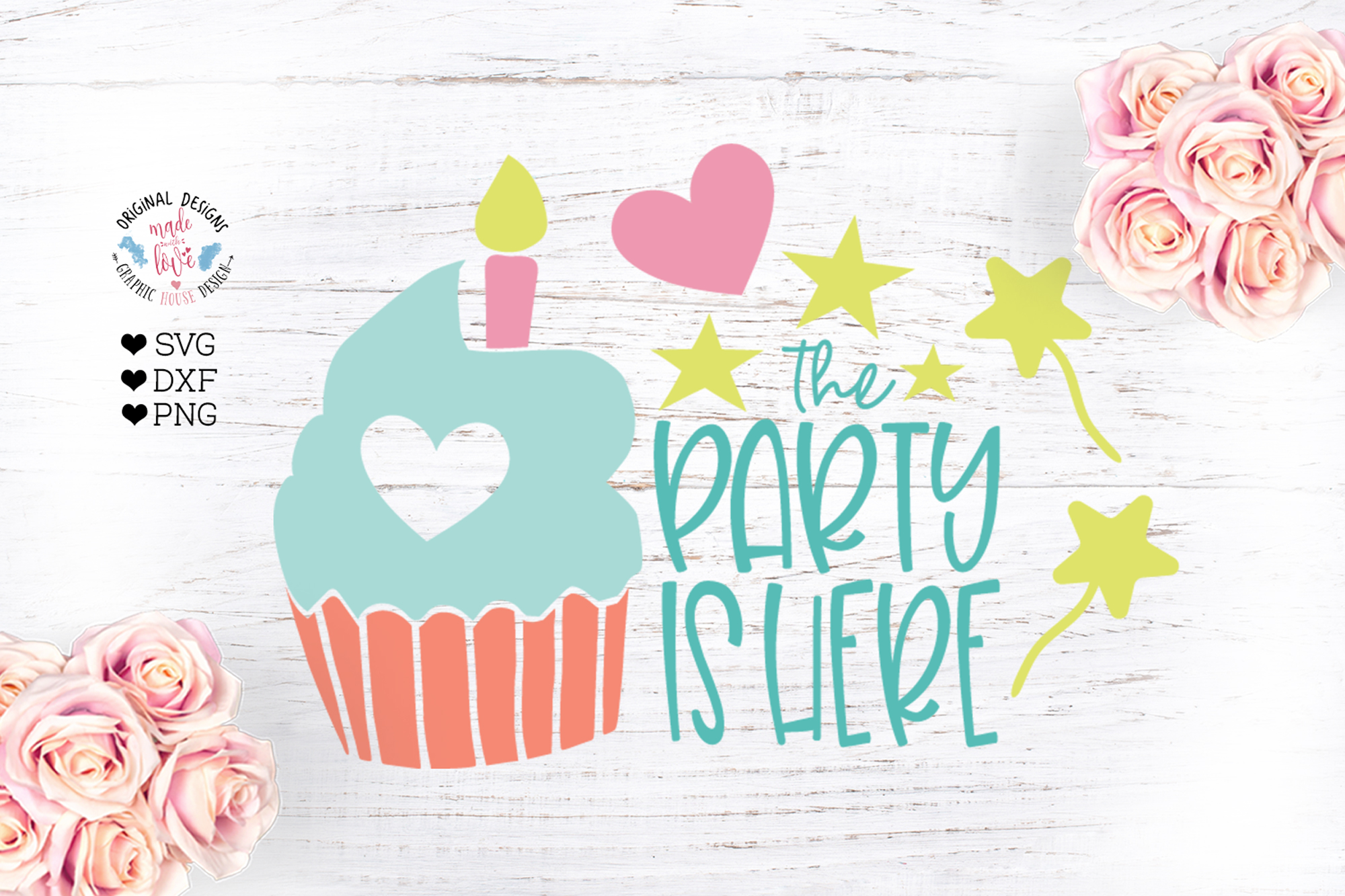 The Party is Here Birthday Cut File example image 1