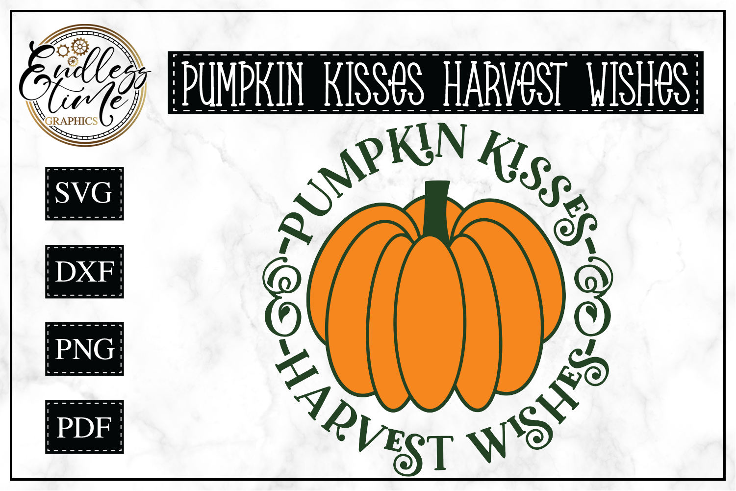 Pumpkin Kisses and Harvest Wishes SVG example image 1
