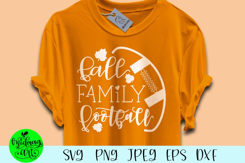 Fall family football svg, football svg, fall svg example image 1
