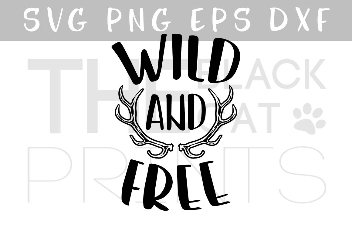 Wild and Free SVG Antlers SVG PNG EPS DXF example image 1